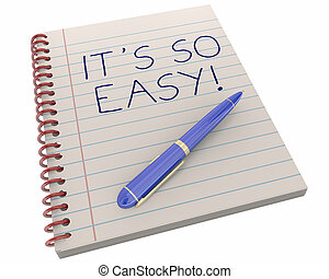 Its So Easy Simple Effortless Pen Notebook 3d Illustration