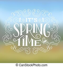 It's Spring Time Typographic Design