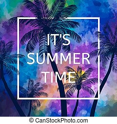 It's Summer time  background
