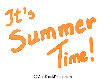 It's summer time  orange calligraphy