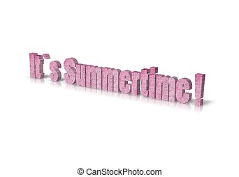 it?s summertime  3d word