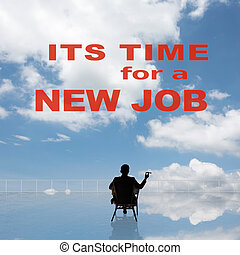 It's time for a new job