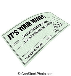 It's Your Money - Check for Financial Future Planning - A...