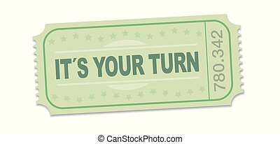 Its Your Turn Raffle Ticket Single Strip Ticket - Its your...