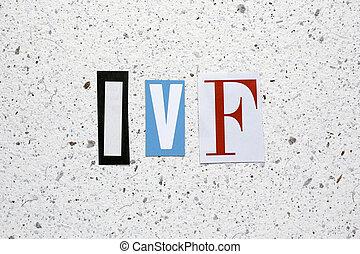 ivf, (in, vitro, fertilization)