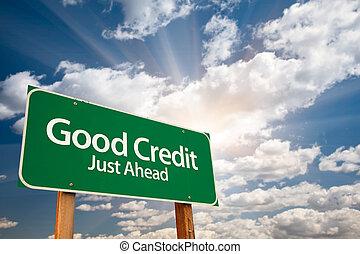 jó, hitel, zöld, út cégtábla, és, elhomályosul