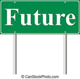 jövő, fogalom, zöld, út cégtábla