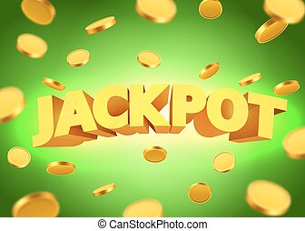 Jackpot sign with gold realistic 3d coins background. Vector...