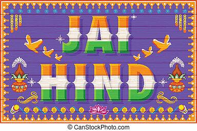Jai Hind (Victory to India) - illustration of Jai Hind...