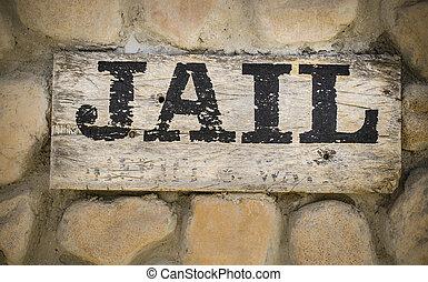Jail sign wild west