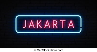 Jakarta neon sign. Bright light signboard.