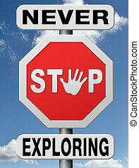jamais, arrêt, explorer