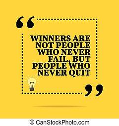 jamais, quit., gens, motivation, quote., mais, vainqueurs, ...