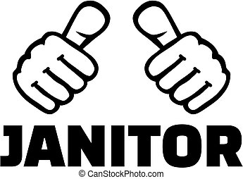 Janitor with thumbs - Thumbs with janitor job title