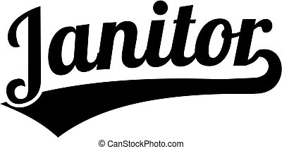 Janitor word retro style - Janitor word with retro style