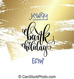january 1 - bank holiday - egypt hand lettering inscription...