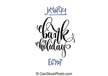 january 1 - bank holiday egypt - hand lettering inscription...