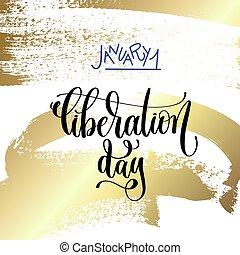 january 1 - liberation day - hand lettering on golden brush...