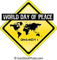 world day of peaace - january 1 - world day of peaace