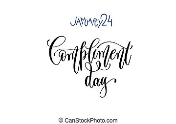 january 24 - compliment day - hand lettering inscription...