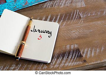January 3 Calendar Day handwritten on notebook
