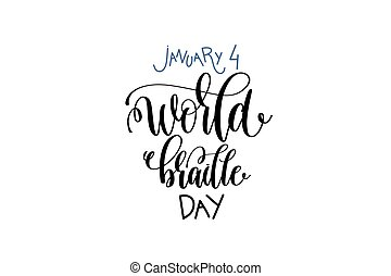 january 4 - world braille day - hand lettering inscription ...