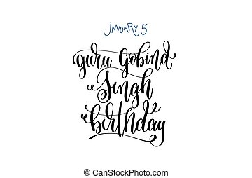 january 5 - guru gobind singh birthday - hand lettering...