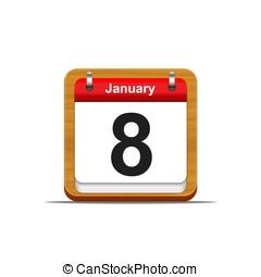 January 8. - Illustration elegant wooden calendar on white...