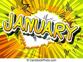 January - Comic book style word.