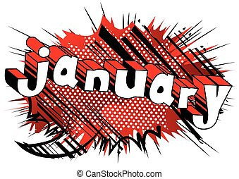 January - Comic book style word.