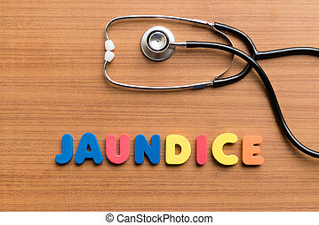 jaundice colorful word on the wooden background