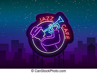 Jazz cafe logo in neon style. Neon sign symbol, emblem, light banner, luminous sign. Bright Neon Night Advertising for Jazz Club, Cafe, Restaurant, Bar, Party. Vector illustration