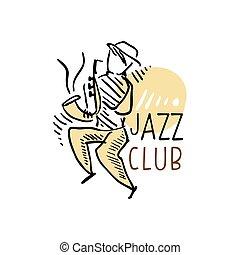 Jazz club logo, vintage music label with saxophonist, element for flyer, card, leaflet or banner, hand drawn vector Illustrati