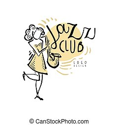 Jazz club logo, vintage music label with woman playing sax, ...