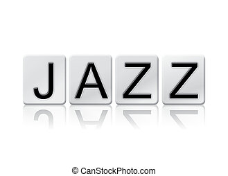 Jazz Isolated Tiled Letters Concept and Theme