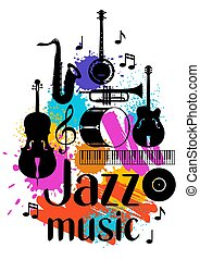 Jazz music grunge poster with musical instruments