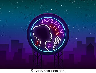 Jazz music is a neon style logo. Neon sign symbol, emblem, light banner, luminous sign. Bright Neon Night Advertising for Jazz Club, Cafe, Restaurant, Bar, Party. Vector illustration