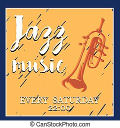 Jazz music. Poster background template. Vector graphic design.