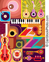 """Jazz. Musical collage - vector illustration with musical instruments and inscription """"Jazz"""". Design with text."""