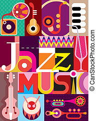 Jazz. Musical collage - vector illustration with musical...