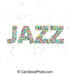 jazz word consisting of colored particles