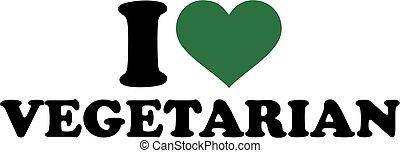 je, amour, végétarien