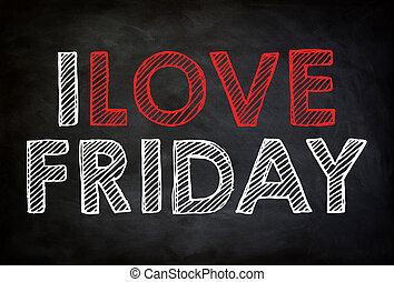 je, amour, vendredi, -, tableau, concept