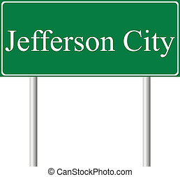 Jefferson City green road sign isolated on white background