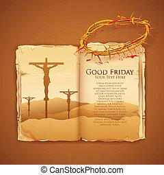 Jesus Christ on cross on Good Friday Bible - llustration of...