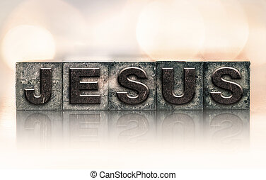 Jesus Concept Vintage Letterpress Type