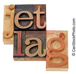 jet lag n letterpress type - jet lag - isolated words in...