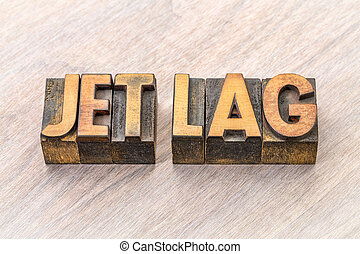 jet lag word abstract in wood type - jet lag - word abstract...
