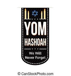 Jewish Yom HaShoah banner design over a white background,...