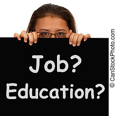 Job And Education Sign Shows Choice Of Working Or Studying